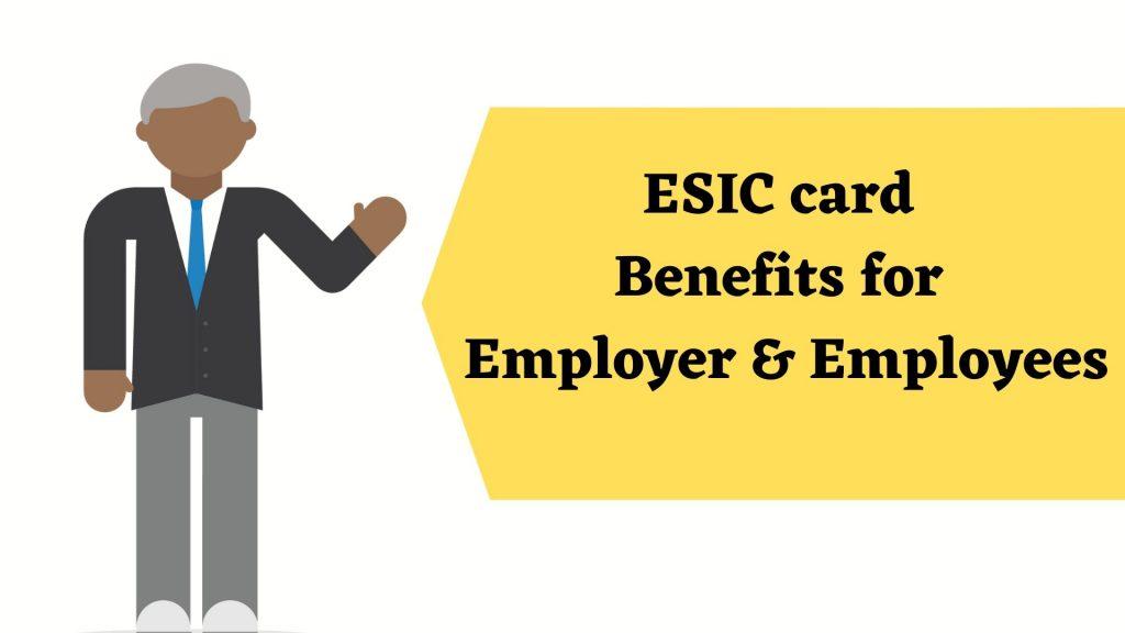 ESIC card benefits