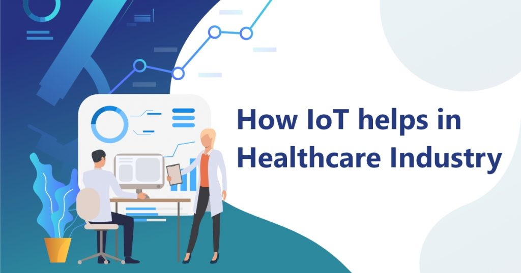 IOT In Healthcare Industry