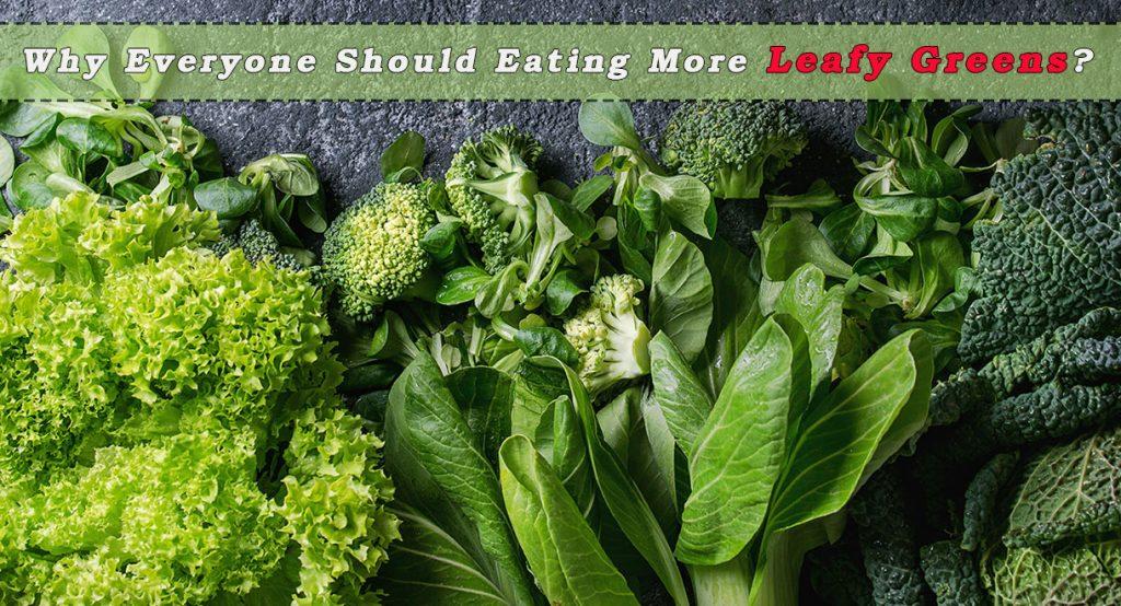 leafy greens, health