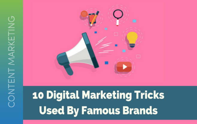 10 Digital Marketing Tips and Tricks By Top Brands
