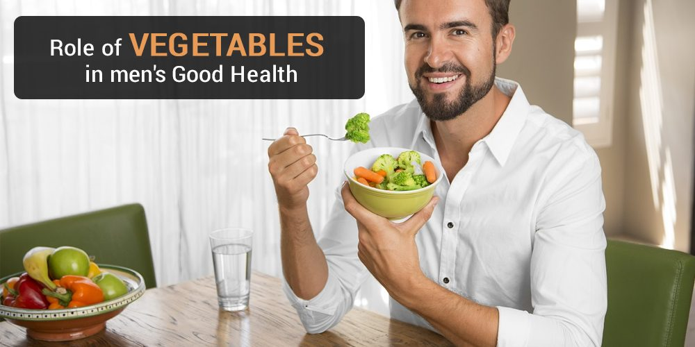 Role of vegetables in men's good health