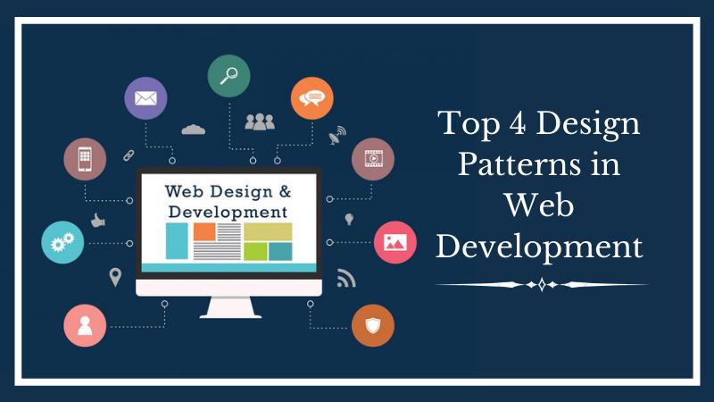 Top 4 Design Patterns in Web Development