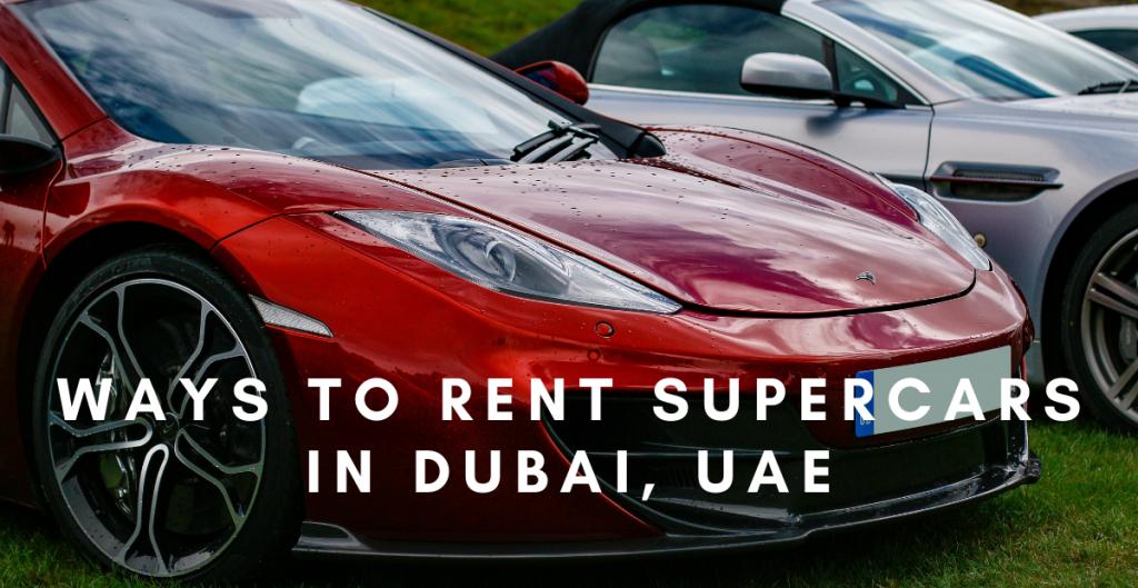rent supercars in Dubai