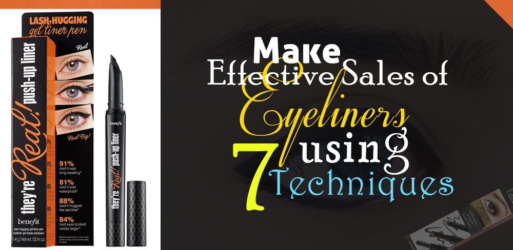 make-effective-sales-of-eyeliner-using-7-techniques