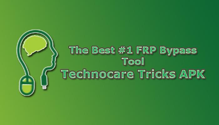 The-best-FRP-Bypass-Tool-Technocare-Tricks-Apk